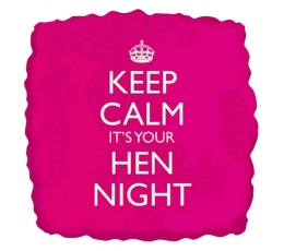 "Folinis balionas ""Keep calm it's your Hen Night"" (46 cm)"
