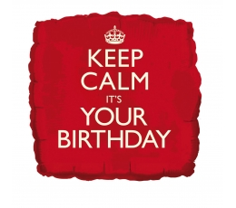"Folinis balionas ""Keep calm It's your Birthday"""