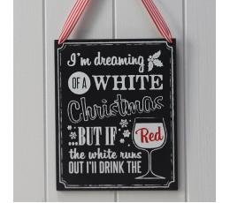 """Kabinama lentelė su užrašu """"I'm dreaming of a White Christmas"""""""