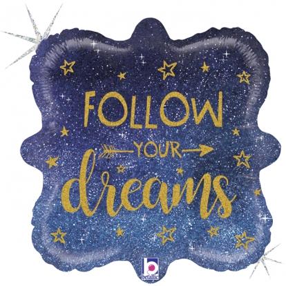 "Folinis balionas ""Follow your dreams"", holografinis (46 cm)"