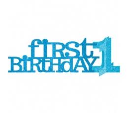 """Dekoracija """"First Birthday""""  -  žydra (44.5 cm. x 11 cm.)"""